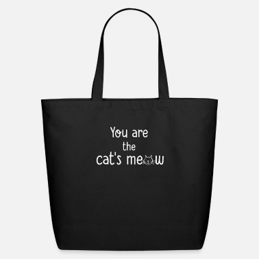 You re The Cats Meow - Eco-Friendly Tote Bag