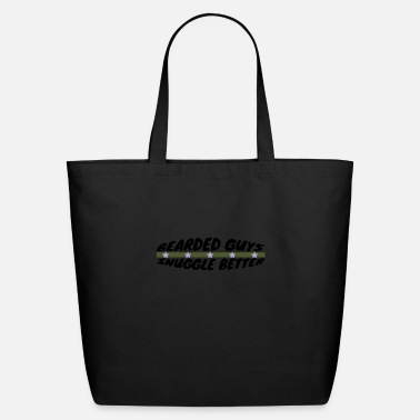 Mustache beard - Bearded guys snuggle better - Eco-Friendly Tote Bag