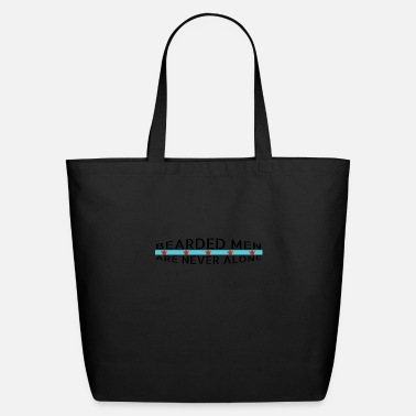 Present beard - Bearded men are never alone - Eco-Friendly Tote Bag