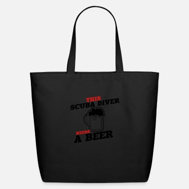 Scuba this scuba diver needs a beer - Eco-Friendly Tote Bag