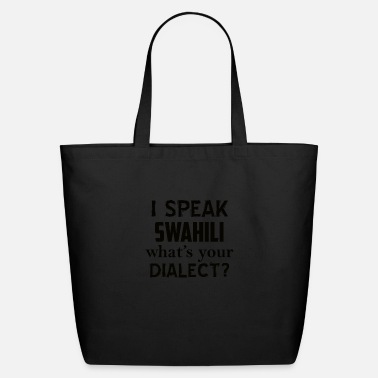 Dialect swahili dialect - Eco-Friendly Tote Bag