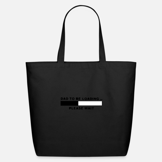 Dad Bags & Backpacks - Dad To Be Loading - Eco-Friendly Tote Bag black