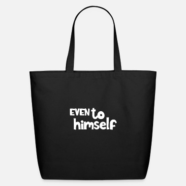 Evening Even to himself - Eco-Friendly Tote Bag