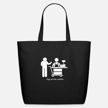Pay Pay at the cashier - Eco-Friendly Tote Bag