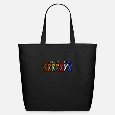 Together We Rise Together Equality Social Justice - Eco-Friendly Tote Bag