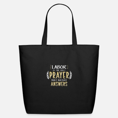 Day Of Prayer And Repentance Labor day labor the only prayer - Eco-Friendly Tote Bag