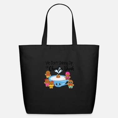 Chunky Dunk We Don't Skinny Dip, We Chunky Dunk - Eco-Friendly Tote Bag