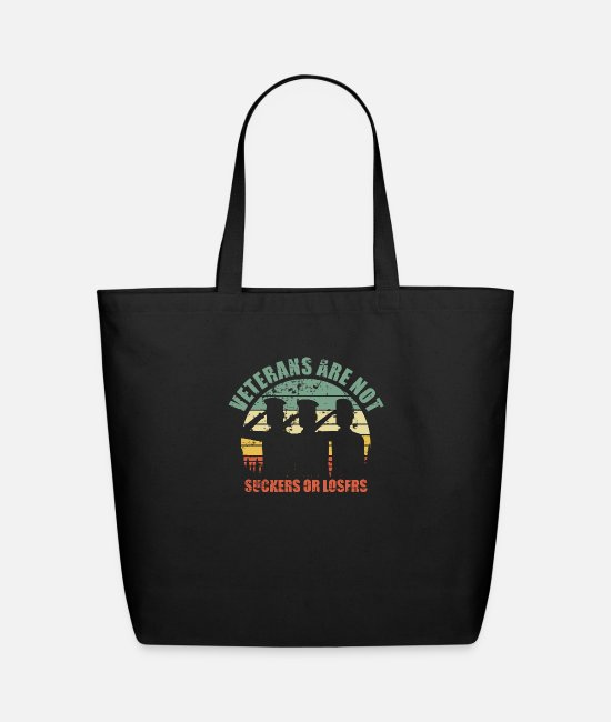 Army Bags & Backpacks - RETRO VINTAGE VETERANS ARE NOT SUCKERS OR LOSERS - Eco-Friendly Tote Bag black