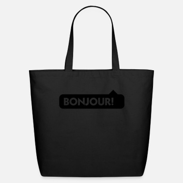 Saying Bladder Bonjour! - Eco-Friendly Tote Bag