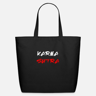 Kama Sutra Karma Sutra Kamasutra Gifts - Eco-Friendly Tote Bag