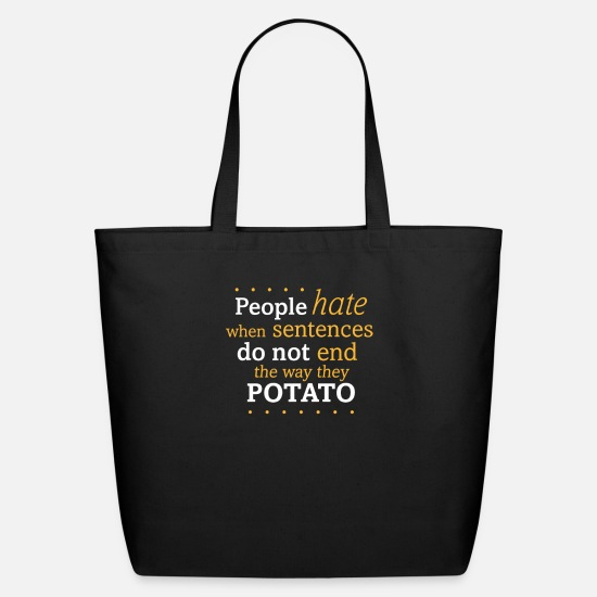 Movie Bags & Backpacks - SENTENCES THAT END IN POTATO - Eco-Friendly Tote Bag black
