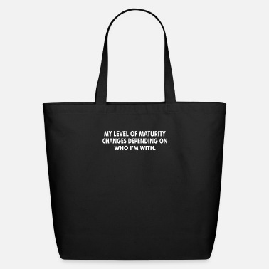 Mature Level Maturity - Eco-Friendly Tote Bag
