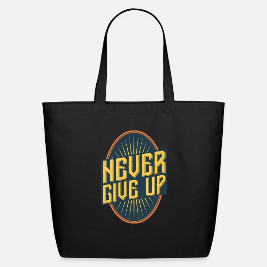 For Him Bags & Backpacks - never give up vintage style quote - Eco-Friendly Tote Bag black