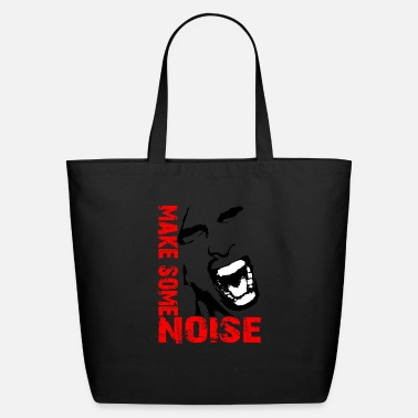 Noise Make some noise / Noise - Eco-Friendly Tote Bag