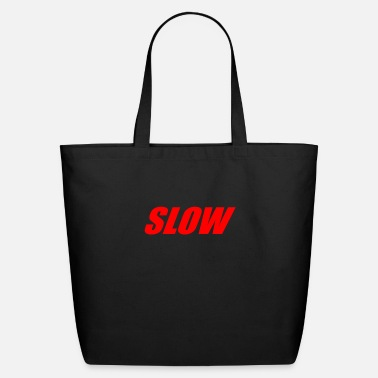 Slow SLOW - Eco-Friendly Tote Bag