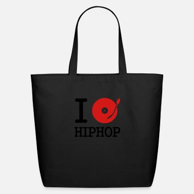 Rap I dj / play / listen to hiphop - Eco-Friendly Tote Bag