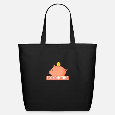 Economy Economy and saving time - Eco-Friendly Tote Bag