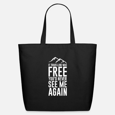 Travel travelling - Eco-Friendly Tote Bag