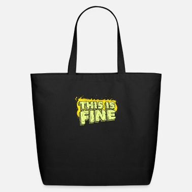 Fine This Is Fine - Eco-Friendly Tote Bag