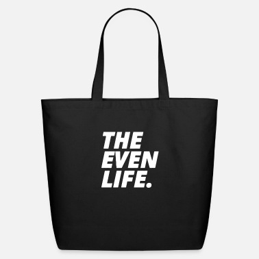 Evening THE EVEN LIFE - Eco-Friendly Tote Bag