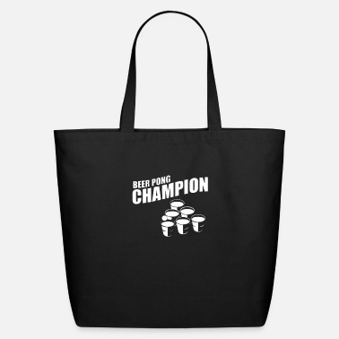 Beer Pong Quotes Beer Pong Champion - Eco-Friendly Tote Bag