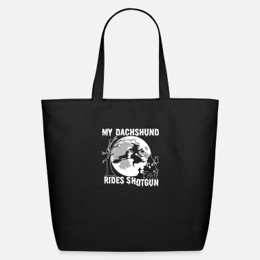 My Dachshund My Dachshund Rides Shotgun - Eco-Friendly Tote Bag