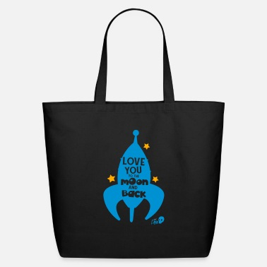 Love you to the moon and back - Eco-Friendly Tote Bag