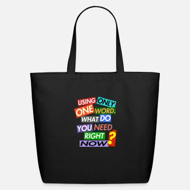 One Word USING ONLY ONE WORD. - Eco-Friendly Tote Bag