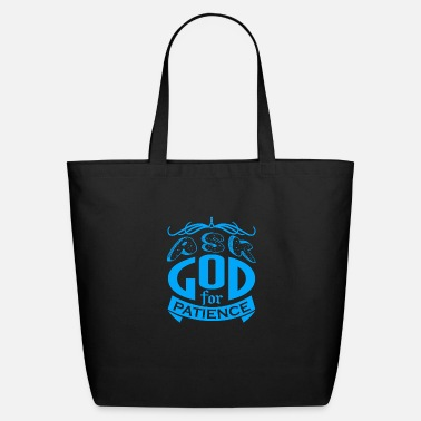 Ask God For Patience - Eco-Friendly Tote Bag