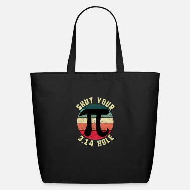 Mathematics Vintage Pi Day Shut Your 3.14 Hole Circle Math - Eco-Friendly Tote Bag