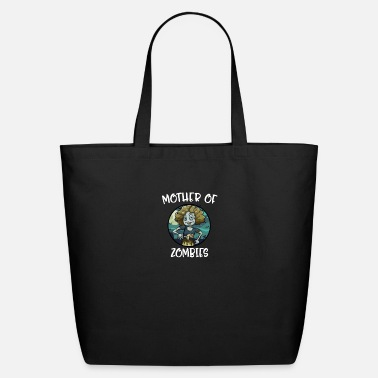 Zombie Mother Of Zombies Zombie - Eco-Friendly Tote Bag