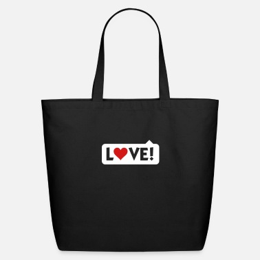 Saying Bladder Love! - Eco-Friendly Tote Bag