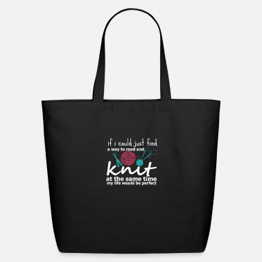 Read Way To Read Knit My Life Would Be Perfect - Eco-Friendly Tote Bag