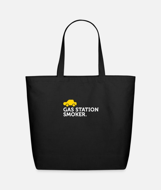 Explosion Bags & Backpacks - Macho Quotes: I Smoke At Petrol Stations! - Eco-Friendly Tote Bag black