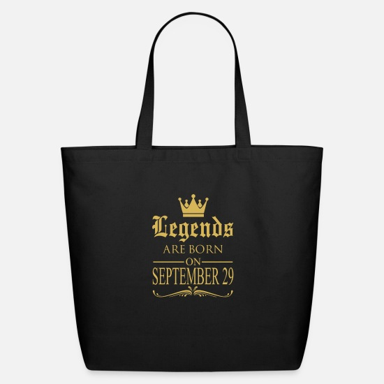 Cool Quote Funny Gym Geek Best Friends Bags & Backpacks - Legends are born on September 29 - Eco-Friendly Tote Bag black