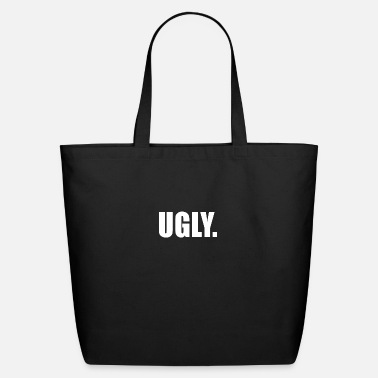 Ugly UGLY - Eco-Friendly Tote Bag