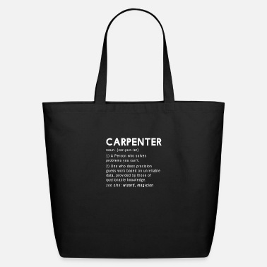 Carpentry Funny Carpenter Definition Sarcastic Carpentry - Eco-Friendly Tote Bag