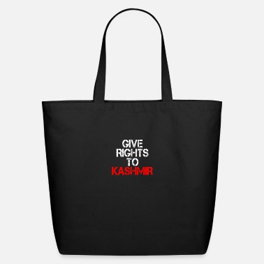 Occupy Give Rights To Kashmir - World Want Peace In - Eco-Friendly Tote Bag