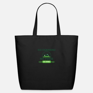 Food NO food no food no future - Eco-Friendly Tote Bag
