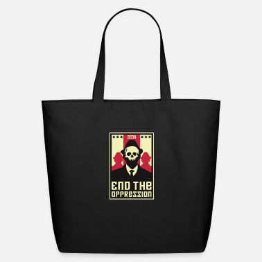 Oppression End The Oppression - Eco-Friendly Tote Bag