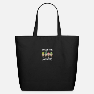 What The Succulent Gift - Eco-Friendly Tote Bag
