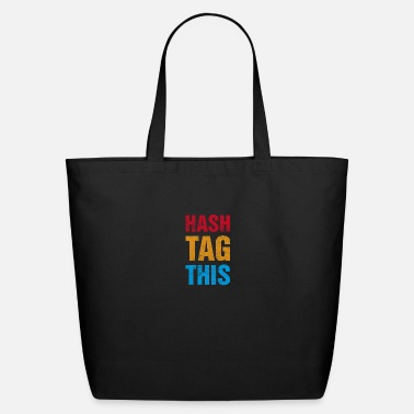 Tag Hash Tag This - Eco-Friendly Tote Bag