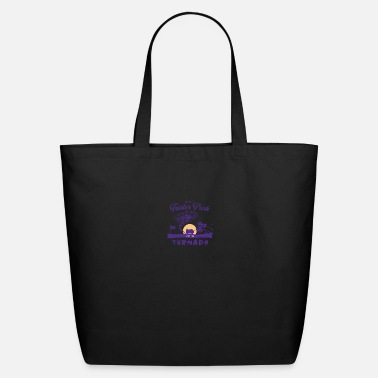 You Are The Trailer Park I Am The Tornado Dutton T - Eco-Friendly Tote Bag
