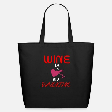 Romantic Valentine's Day Romantic Couple Wine Married Love - Eco-Friendly Tote Bag