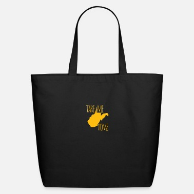 Home Is West Virginia West Virginia Take Me Home Shirts Gifts - Eco-Friendly Tote Bag