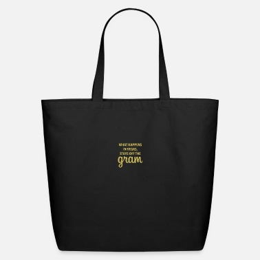 Black And White What Happens In Vegas Stays Off The Gram Las Vegas - Eco-Friendly Tote Bag