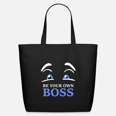 Boss BE YOUR OWN BOSS - Eco-Friendly Tote Bag