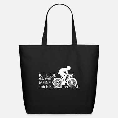 Bike I love it when my wife lets me ride a bike - Eco-Friendly Tote Bag
