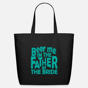 Hen Father bride wedding saying gift - Eco-Friendly Tote Bag