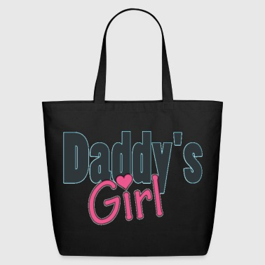 daddy's girl - Eco-Friendly Cotton Tote